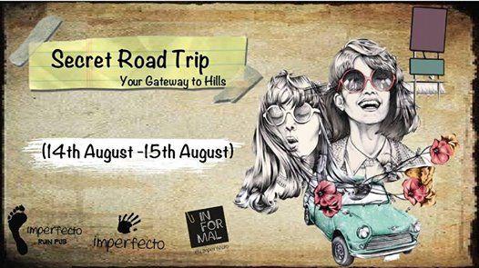 Secret Road Trip - A Road Trip By Imperfecto