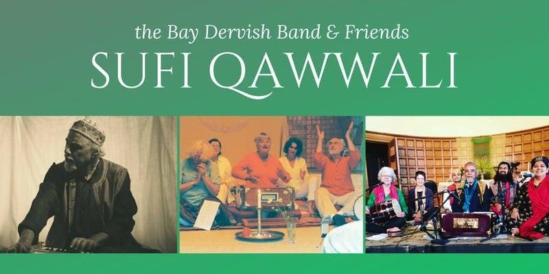 Sufi Qawwali  Songs of Longing & Belonging by the Bay Dervish Band