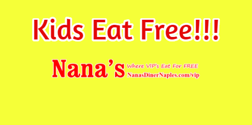 Naples Diner Nanas - Breakfast - Kids Eat Free with Every Adult Entree Purchased