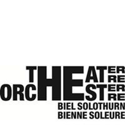 Theater Orchester Biel Solothurn / Théâtre Orchestre Bienne Soleure