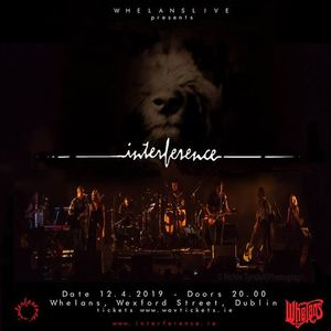 Interference Live at Whelans