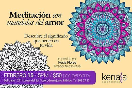 Meditación Con Mandalas Del Amor At Kenais Casa Holística Guanajuato