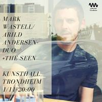 Mark Wastell Arild Andersen duo  The Seen &amp Jeremy Welsh