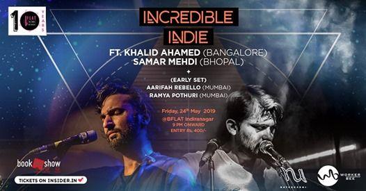 Incredible Indie Ft. Khalid AhamedSamar MehdiAarifah&Ramya