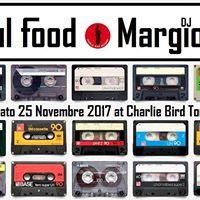 SOUL FOOD Cookin with DJ Margiotta at Charlie Bird Torino
