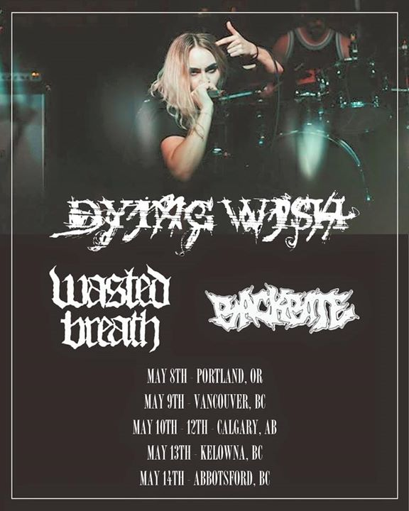 Dying Wish Wasted Breath Backbite and Dadbrawl in Abbotsford