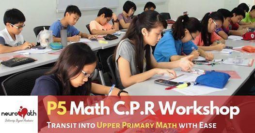 P5 Math C.P.R Workshop (Eastgate)