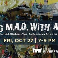 Go MAD with Art  Museum After Dark