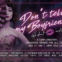 Dont Tell My Boyfriend Wednesdays  17 Jan