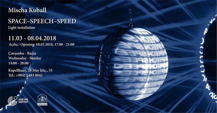 Space- speech- speed  light installation