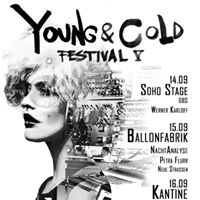 Young &amp Cold Festival Vol.5  Donnerstag  Sold Out