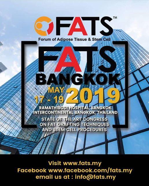 FATS Bangkok 2019 ( Forum of Adipose Tissue & Stem Cell )