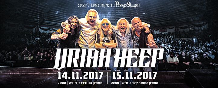 Uriah Heep Live in Israel 14-15.11.2017