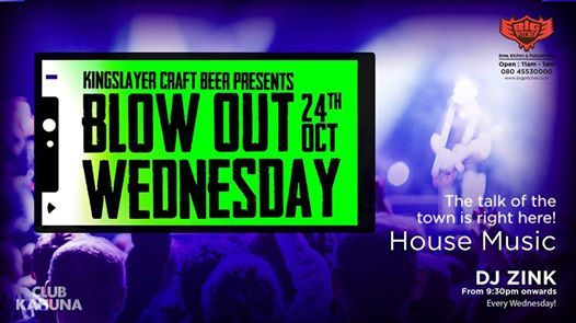 Blow out Wednesday- 24th Oct