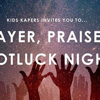 Prayer Praise &amp Potluck Night