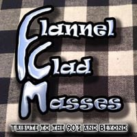 Flannel Clad Masses