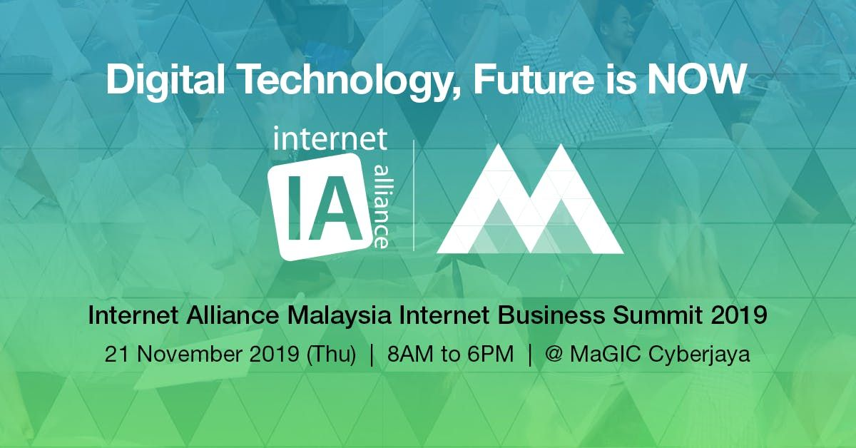 Internet Alliance - Malaysia Internet Business Summit 2019
