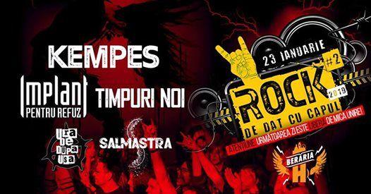 Rock de Dat cu Capul 2 Kempes IPR Timpuri Noi & More