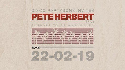 Disco Partysns invites Pete Herbert (UK)
