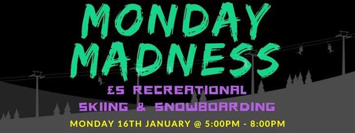 5 SkiingBoarding  Monday Madness