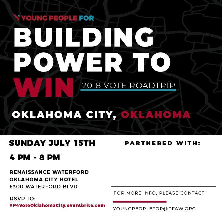 [FREE] Oklahoma City Vote Training - YP4 Building Power to Win Road Trip