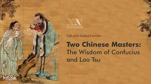 Two Chinese Masters the Wisdom of Confucius and Lao Tsu