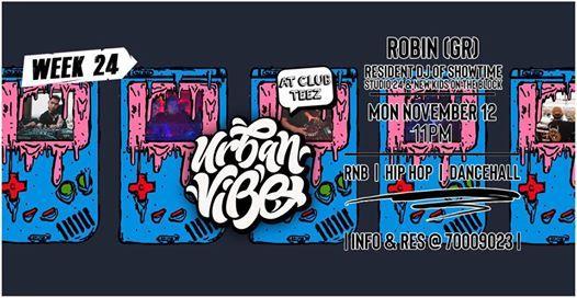 Urban Vibe presents DJ Robin (Week 24)
