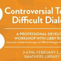 Controversial Topics and Difficult Dialogues