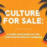 Culture for Sale The Corporatization of Caribana