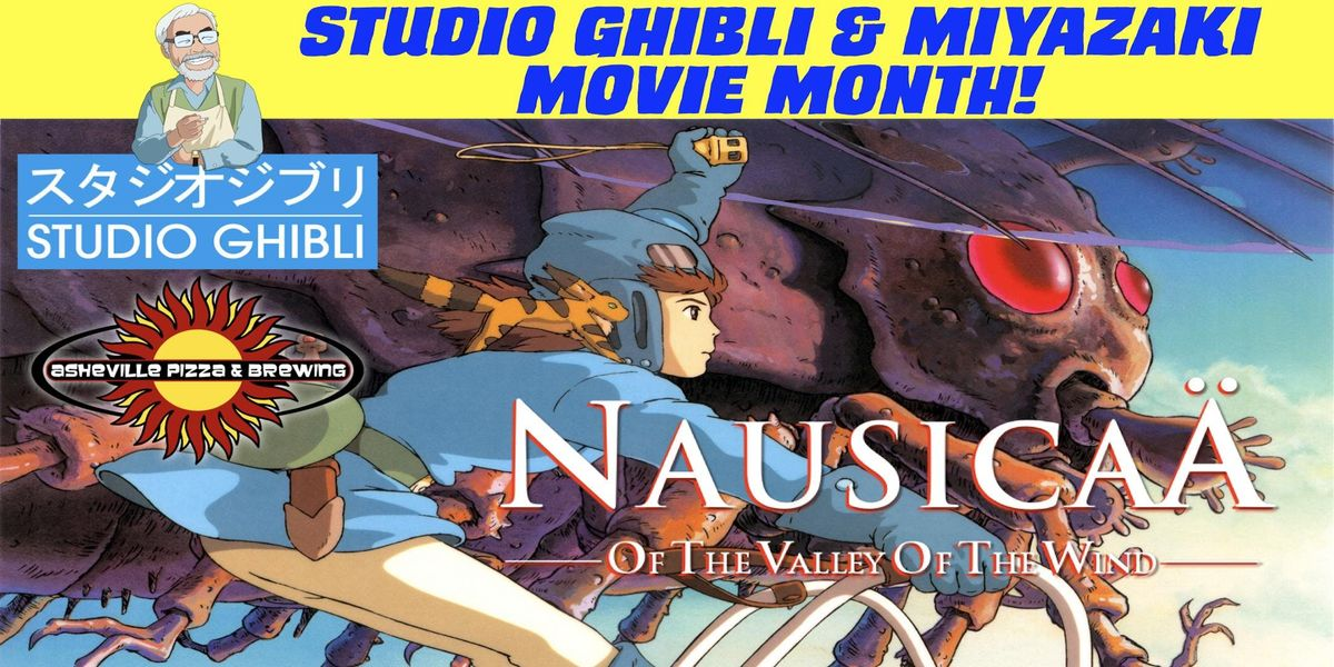 NAUSICAA OF THE VALLEY OF THE WIND (330pm Shows - Jan. 19th & 20th Select a Date) - Studio Ghibli & Miyazaki Month
