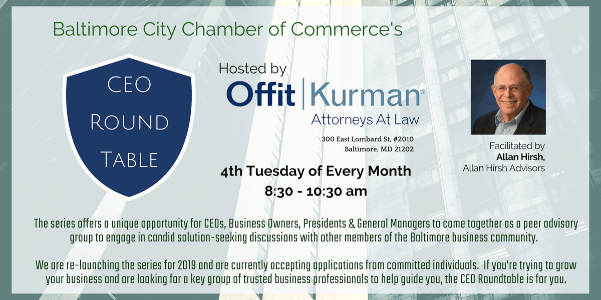 Baltimore City Chamber of Commerces CEO Roundtable