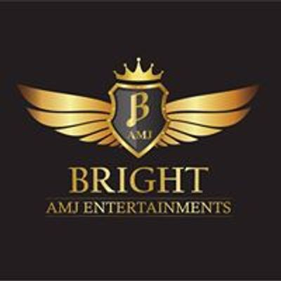 Bright AMJ Entertainments