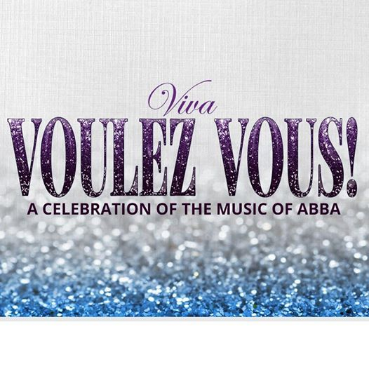Viva Voulez Vous A celebration of the music of ABBA