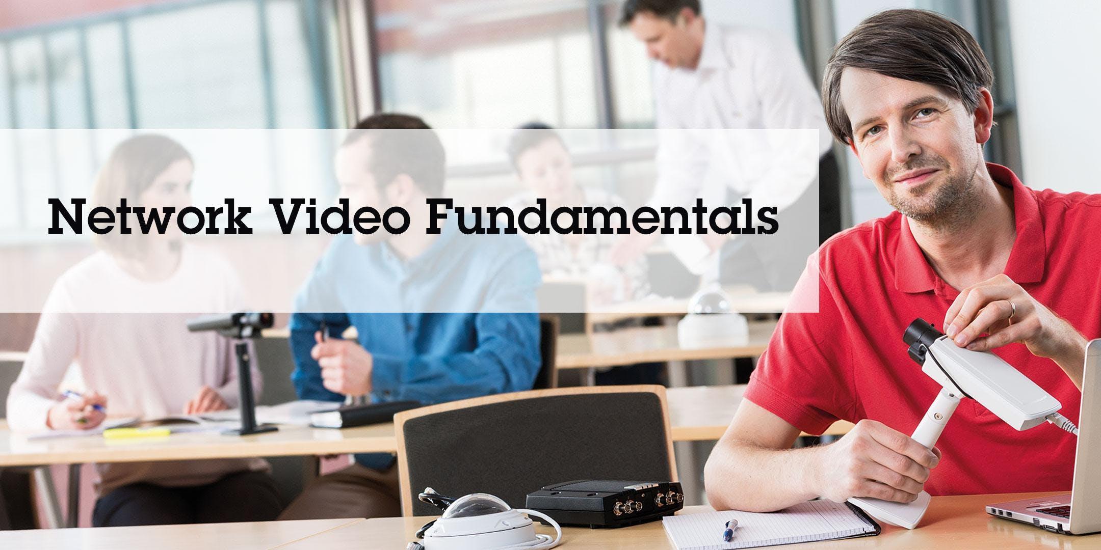 Axis Network Video Fundamentals - Dublin