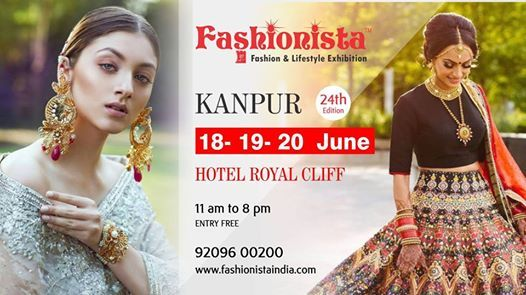 Fashionista Summer Special Fashion & Lifestyle Exhibition Kanpur