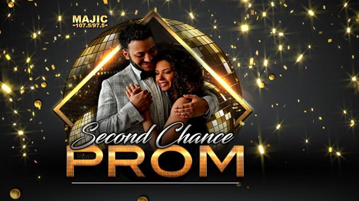 MAJIC 107.597.5 presents Second Chance Prom