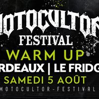 WARM UP Motocultor Fest  Bordeaux