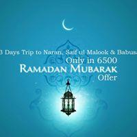 3 Days Ramadan Offer Trip to Naran SaifulMalook &amp Babusar Pass