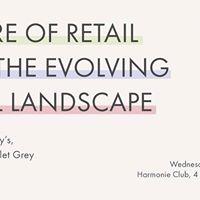 Future of Retail &amp The Evolving Retail Landscape