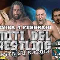 Show I Miti del Wrestling Tempesta su Napoli