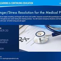 Stress Resolution for the Medical Professional
