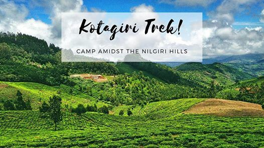 Kotagiri Trek - Camp Amidst The Nilgiri Hills