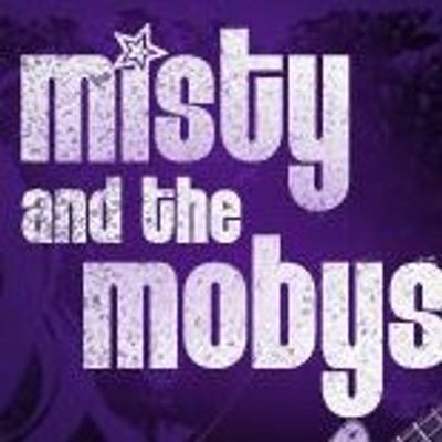 Misty and the Mobys