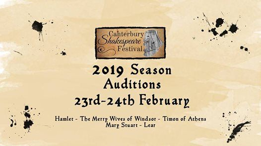 Canterbury Shakespeare Festival  Auditions 2019
