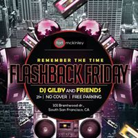 Flashback Friday w DJ Gilby