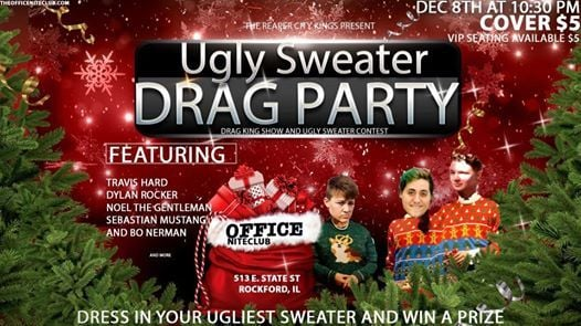 Drag King Show And Ugly Sweater Contest At The Office Niteclub Rockford