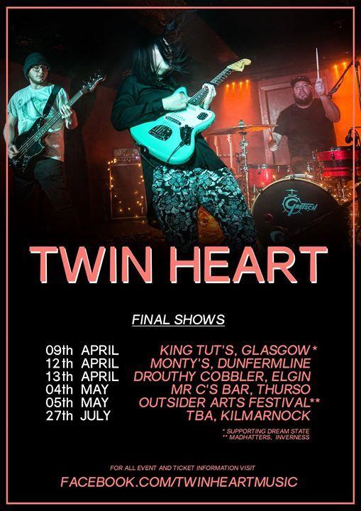 TWIN HEART - FINAL SHOWS (Dunfermline)