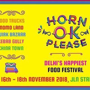 Horn OK Please - Delhis Happiest Food Festival