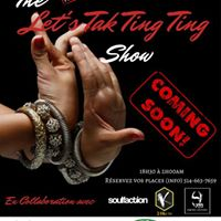 The Lets Tak Ting Ting Show