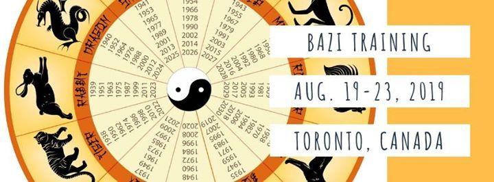 5 Day BaZi Training - Toronto August 19-23 2019 at
